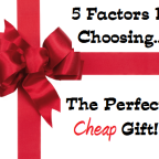how to choose the perfect cheap gift